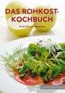 Das Rohkost-Kochbuch