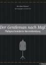 Der Gentleman nach Maß