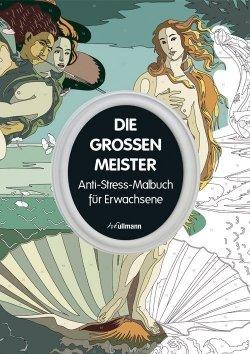 Anti-Stress Malbuch - Die großen Meister