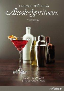 Encyclopédie des alcools et spiritueux