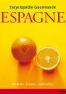 Encyclopédie gourmande: Espagne