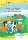 Erstlesebücher: Anna & Anton auf dem Bauernhof