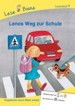 Erstlesebücher: Lenas Weg zur Schule