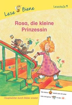 Erstlesebücher: Rosa, die kleine Prinzessin
