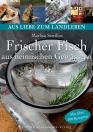 Frischer Fisch aus heimischen Gewässern
