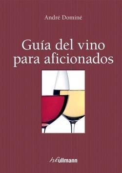 Guía del vino para aficionados