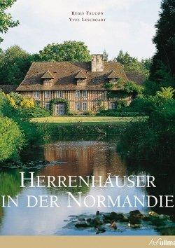 Herrenhäuser in der Normandie