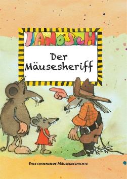 Janosch – Der Mäusesheriff