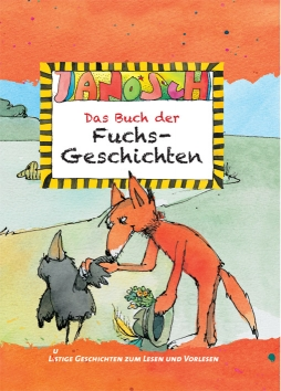 Janosch – Das Buch der Fuchsgeschichten