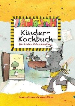 Janosch – Kinder-Kochbuch für kleine Feinschmecker
