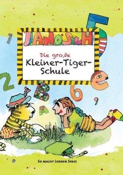 Janosch – Die große Kleiner-Tiger-Schule
