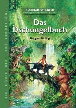 Klassiker für Kinder: Das Dschungelbuch
