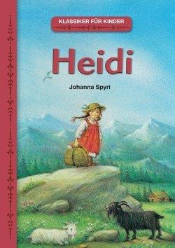 Klassiker für Kinder: Heidi