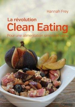 La révolution Clean Eating