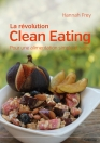 La révolution Clean Eating