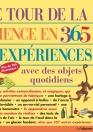 Le tour de la science en 365 expériences