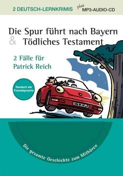 Lernkrimi: Die Spur führt nach Bayern