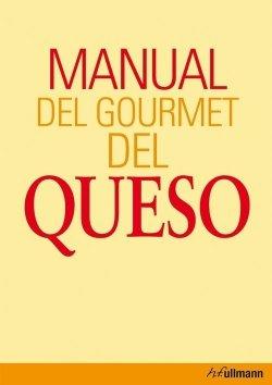 Manual del gourmet del queso