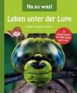 na-so-was-leben-unter-der-lupe-buch-978-3-8427-1217-1