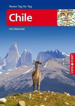 Chile – VISTA POINT Reiseführer Reisen Tag für Tag