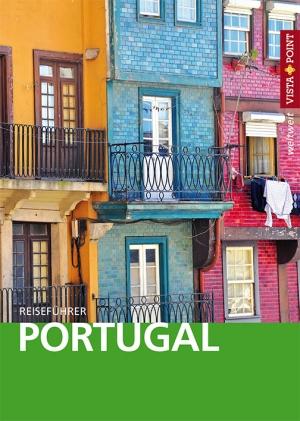 Portugal – VISTA POINT Reiseführer weltweit