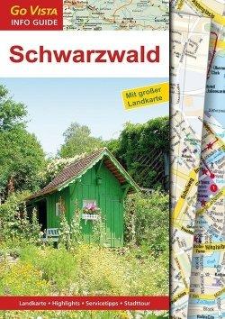 GO VISTA: Reiseführer Schwarzwald