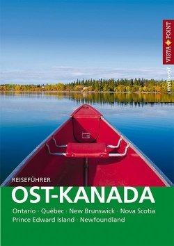 Ost-Kanada – VISTA POINT Reiseführer weltweit