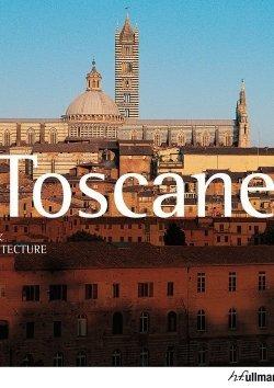 Art & Architecture: Toscane