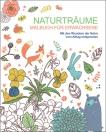 Malen und entspannen - Naturträume