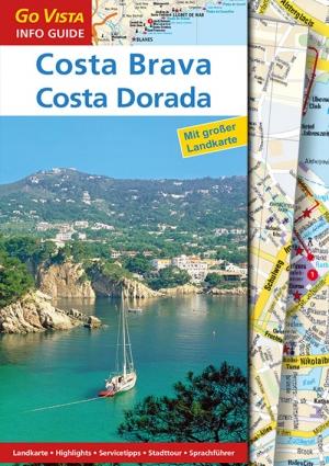 GO VISTA: Reiseführer Costa Brava & Costa Dorada