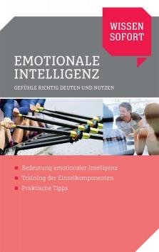 Wissen sofort: Emotionale Intelligenz