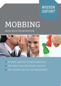Wissen sofort: Mobbing