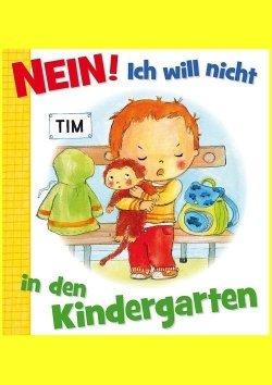 Nein! Ich will nicht in den Kindergarten