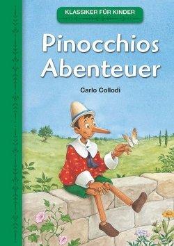 Klassiker für Kinder: Pinocchios Abenteuer