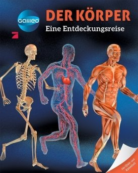 Galileo Wissen: Der Körper