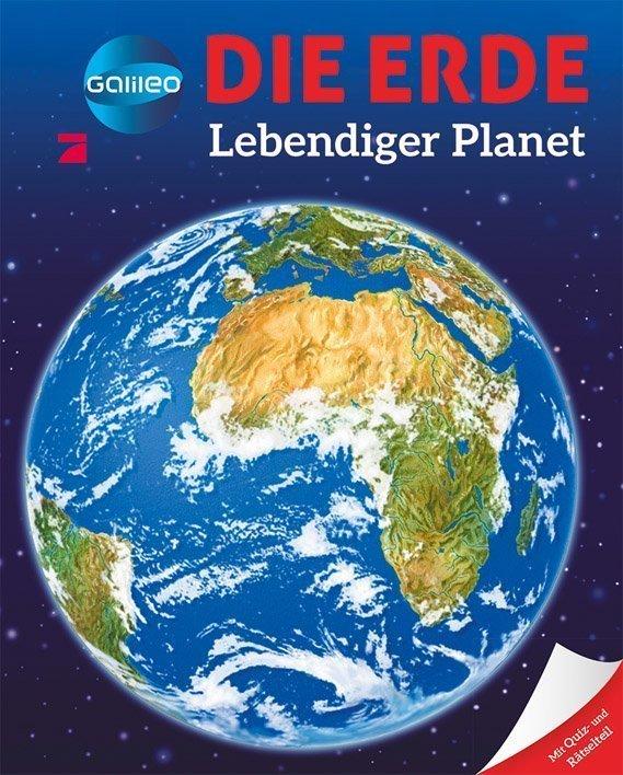 Galileo Wissen: Die Erde
