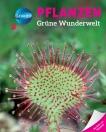 Galileo Wissen: Pflanzen