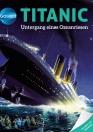 Galileo Wissen: Titanic
