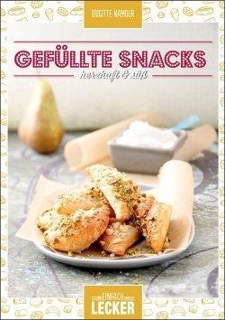 Einfach lecker: Gefüllte Snacks – herzhaft & süß