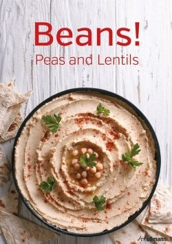 Beans! Peas and Lentils
