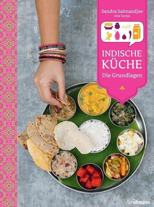 Indisch kochen: Authentische Rezepte auf ullmannmedien.com