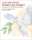 Malbuch für Erwachsene: Love and Peace
