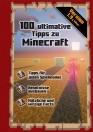 Minecraft: 100 ultimative Tipps zu Minecraft