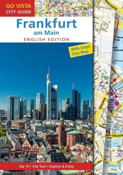 GO VISTA: City Guide Frankfurt am Main – English Edition