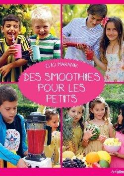 Des smoothies pour les petits