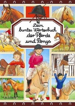 Dein buntes Wörterbuch der Pferde und Ponys