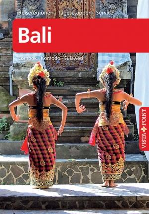 Bali – VISTA POINT Reiseführer A bis Z
