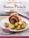 Bestes Fleisch - Rezepte vom Schwein, Rind, Huhn und Lamm