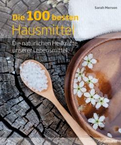 Die 100 besten Hausmittel