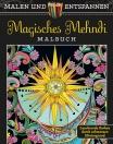 Malen und entspannen: Magisches Mehndi